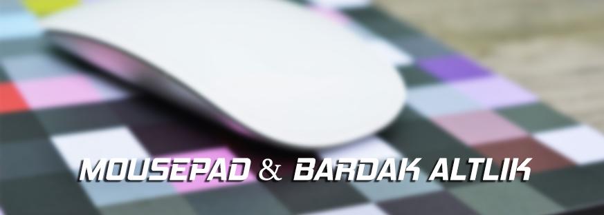 Promosyon Mousepad & Bardak Altlığı